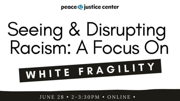 thumbnail for Seeing & Disrupting Racism: A Focus on White Fragility